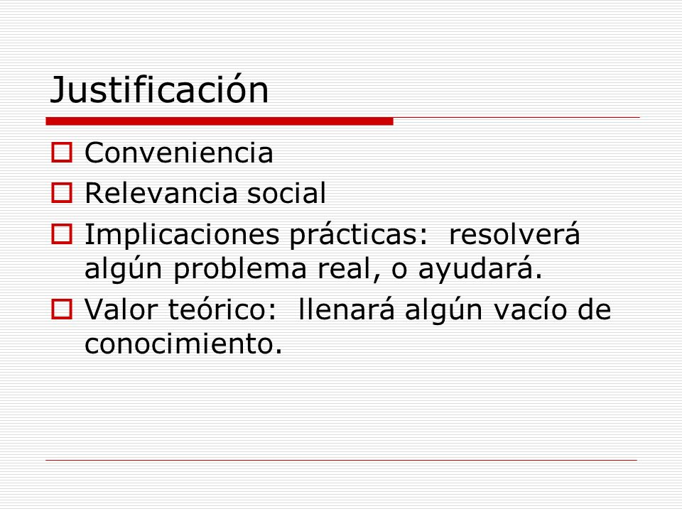 Justificación Conveniencia Relevancia social
