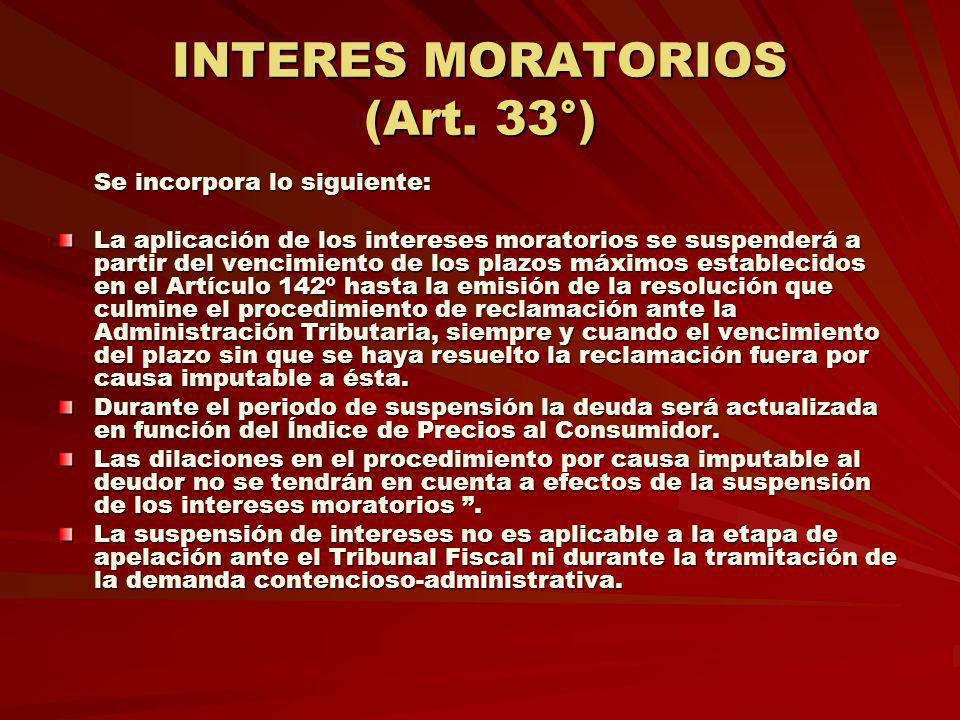 INTERES MORATORIOS (Art. 33°)
