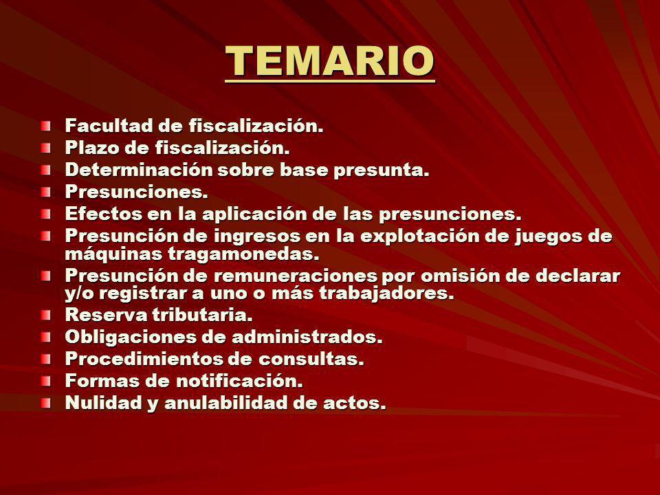 TEMARIO Facultad de fiscalización. Plazo de fiscalización.