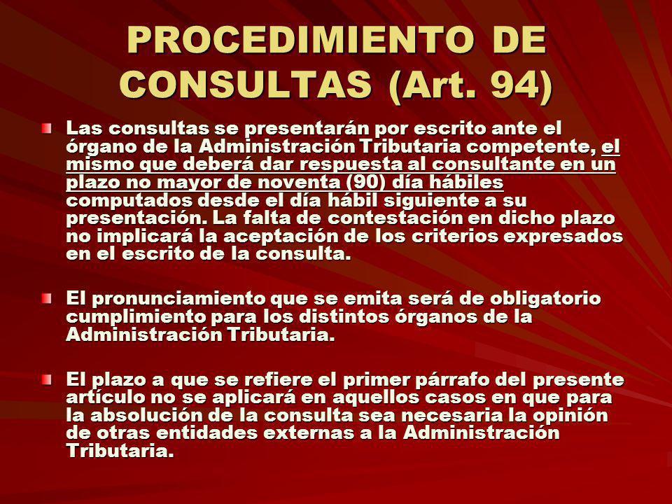 PROCEDIMIENTO DE CONSULTAS (Art. 94)
