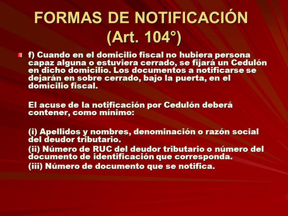 FORMAS DE NOTIFICACIÓN (Art. 104°)