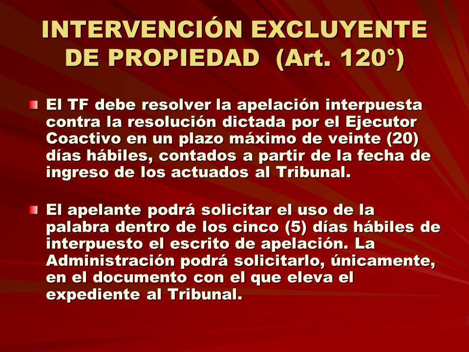 INTERVENCIÓN EXCLUYENTE DE PROPIEDAD (Art. 120°)