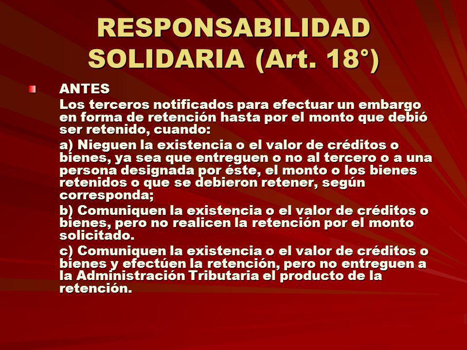 RESPONSABILIDAD SOLIDARIA (Art. 18°)