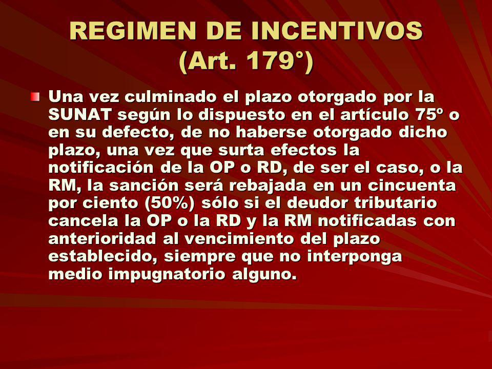 REGIMEN DE INCENTIVOS (Art. 179°)