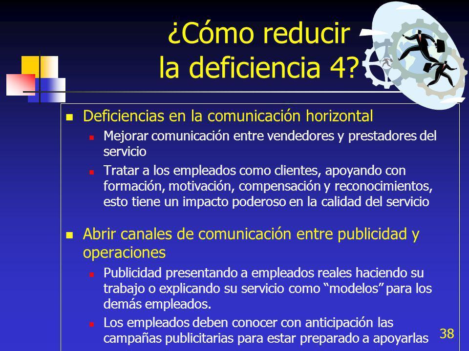 ¿Cómo reducir la deficiencia 4