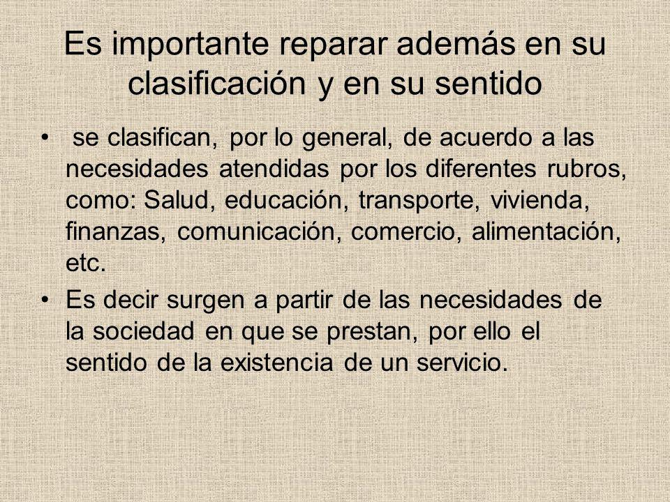 Es importante reparar además en su clasificación y en su sentido