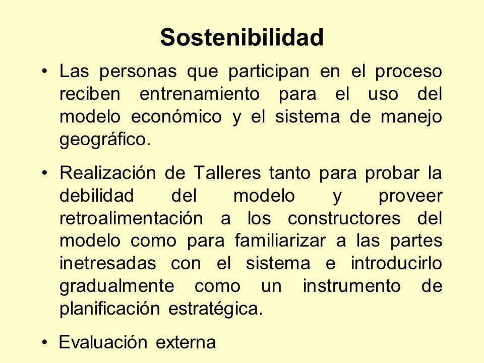 Sostenibilidad Las personas que participan en el proceso reciben entrenamiento para el uso del modelo económico y el sistema de manejo geográfico.