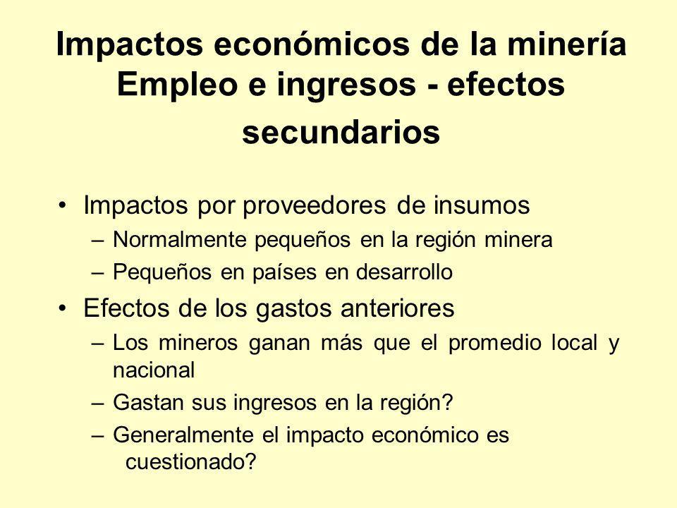 Impactos económicos de la minería Empleo e ingresos - efectos secundarios
