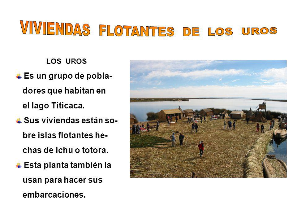 VIVIENDAS FLOTANTES DE LOS UROS