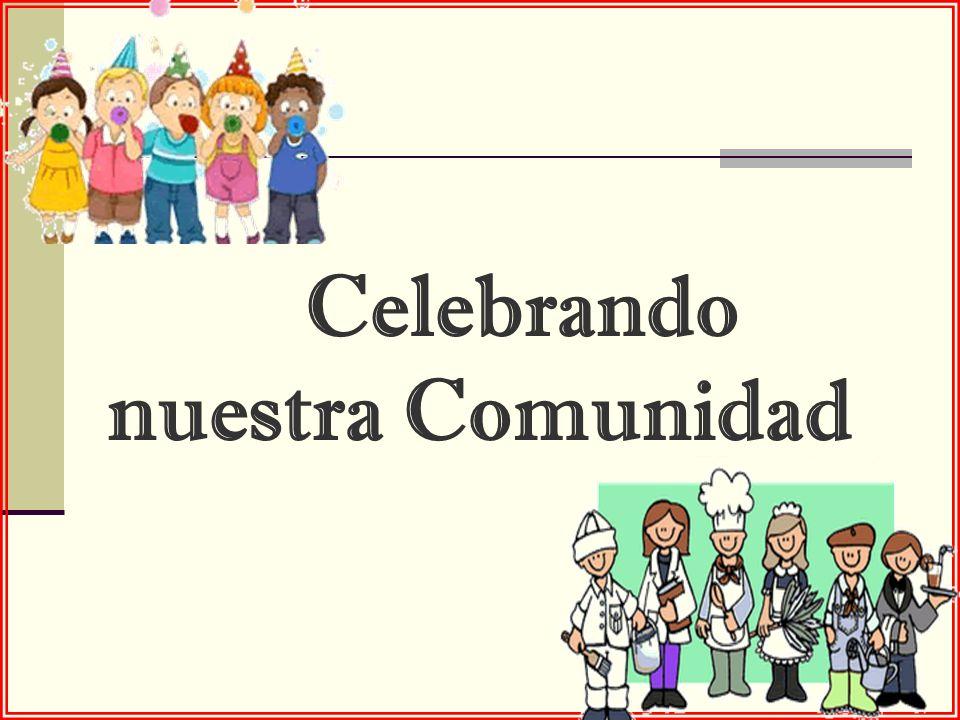 Celebrando nuestra Comunidad