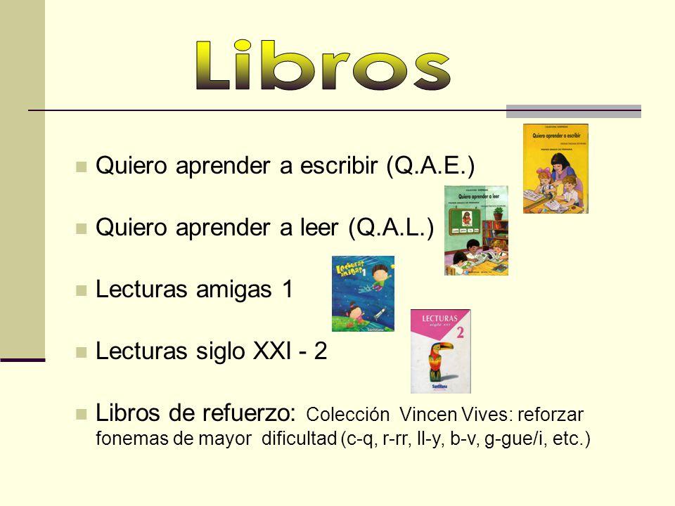 Libros Quiero aprender a escribir (Q.A.E.)