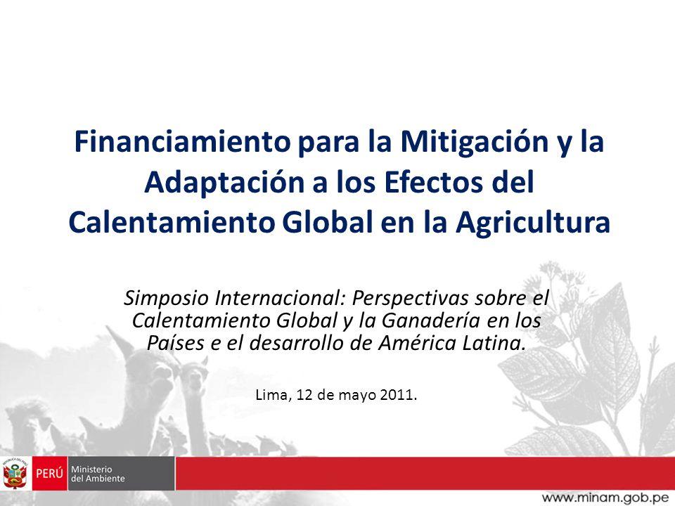 Financiamiento para la Mitigación y la Adaptación a los Efectos del Calentamiento Global en la Agricultura
