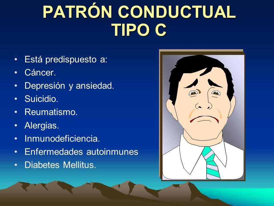 PATRÓN CONDUCTUAL TIPO C