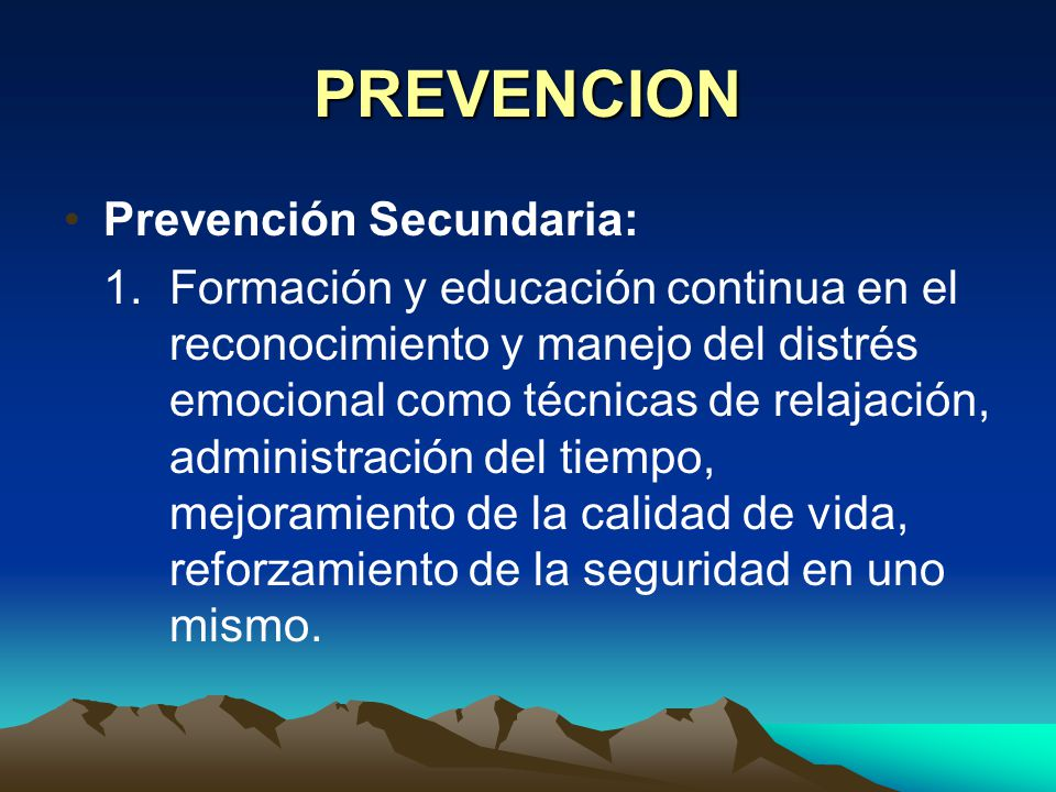 PREVENCION Prevención Secundaria:
