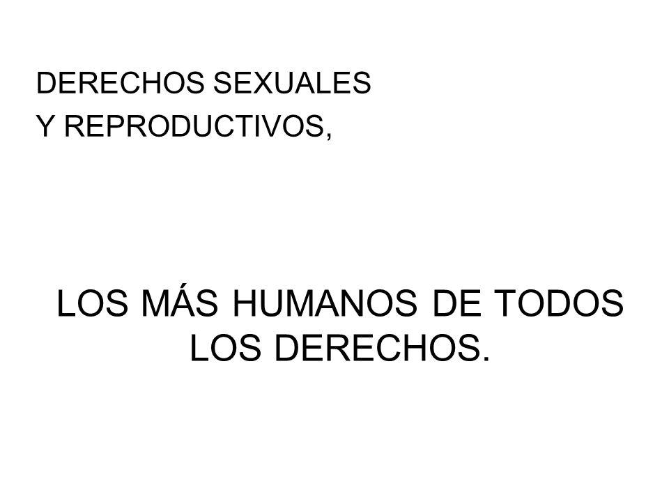 LOS MÁS HUMANOS DE TODOS LOS DERECHOS.