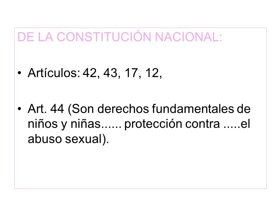 DE LA CONSTITUCIÓN NACIONAL: