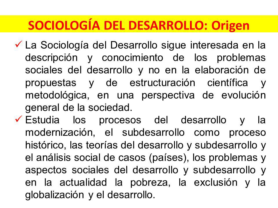 SOCIOLOGÍA DEL DESARROLLO: Origen