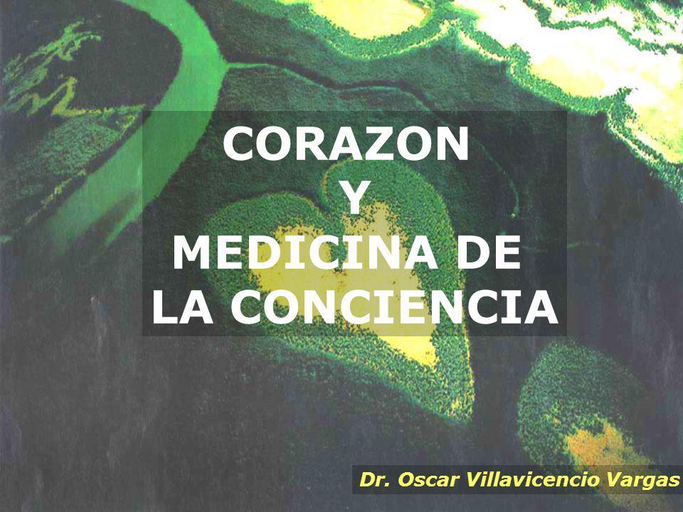 CORAZON Y MEDICINA DE LA CONCIENCIA