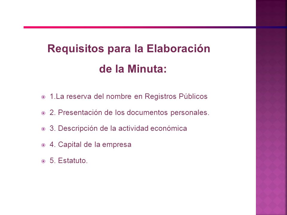 Requisitos para la Elaboración de la Minuta: