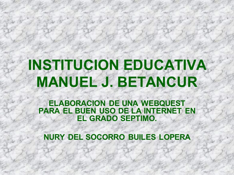 INSTITUCION EDUCATIVA MANUEL J. BETANCUR