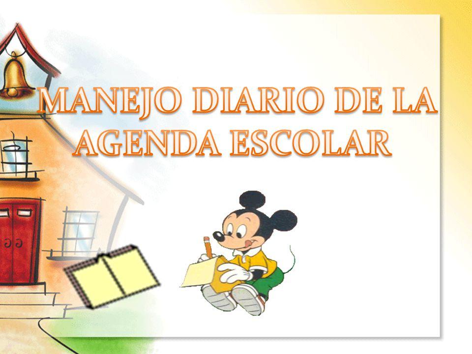 MANEJO DIARIO DE LA AGENDA ESCOLAR