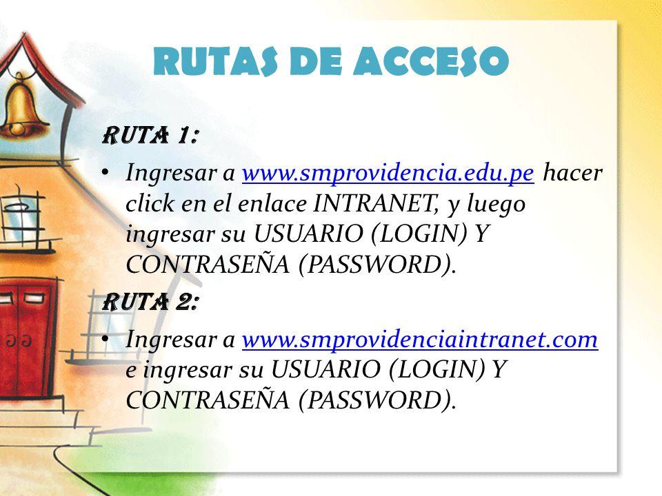 RUTAS DE ACCESO RUTA 1: