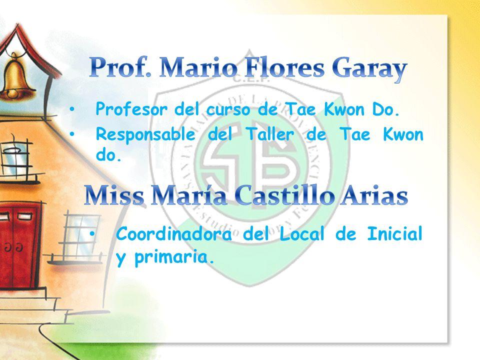 Prof. Mario Flores Garay Miss María Castillo Arias