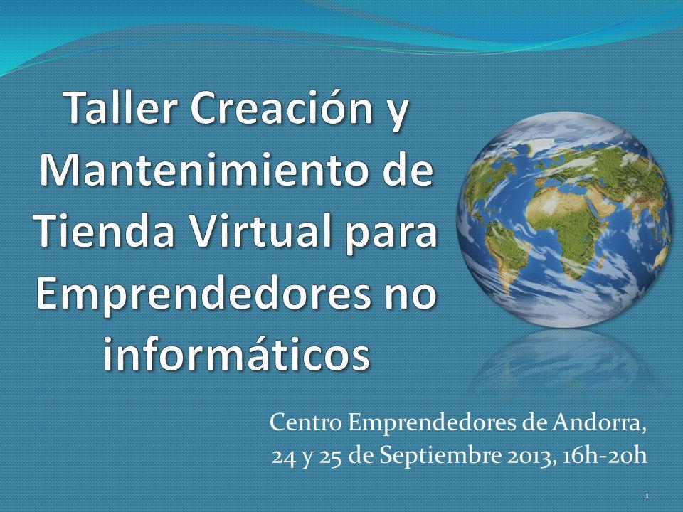Centro Emprendedores de Andorra, 24 y 25 de Septiembre 2013, 16h-20h
