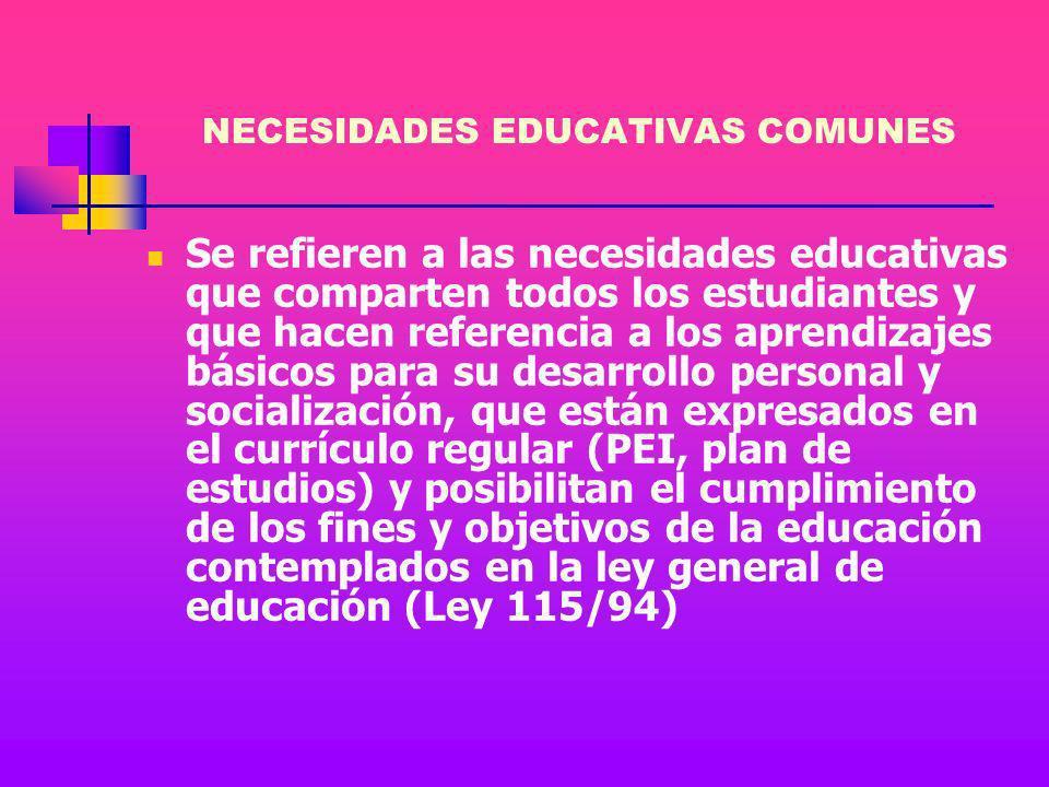 NECESIDADES EDUCATIVAS COMUNES