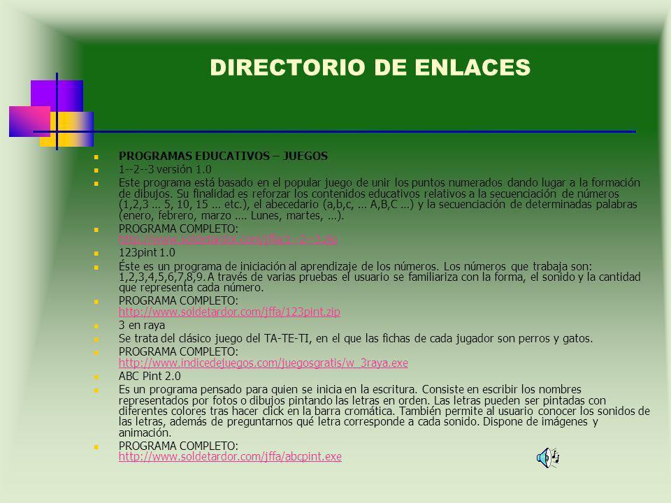 DIRECTORIO DE ENLACES PROGRAMAS EDUCATIVOS – JUEGOS