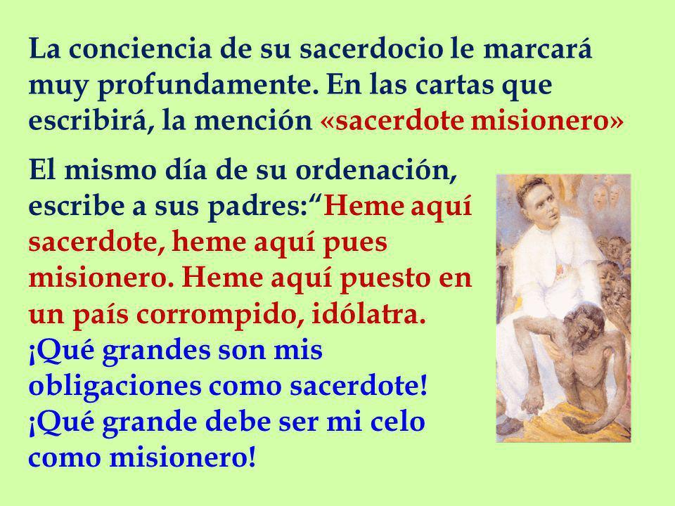 La conciencia de su sacerdocio le marcará muy profundamente