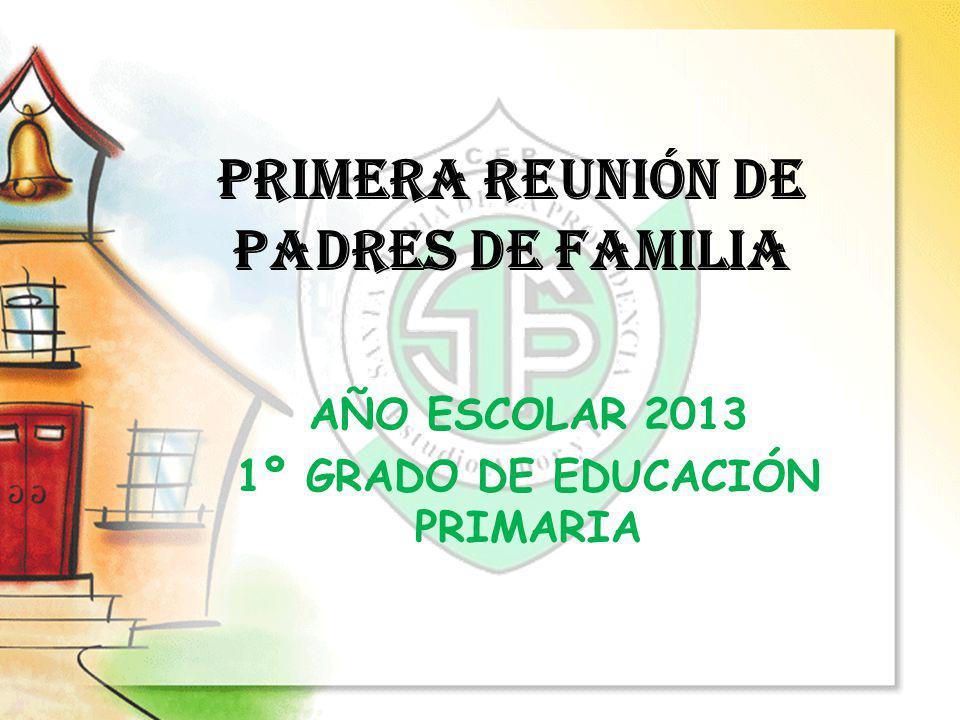 PRIMERA REUNIÓN DE PADRES DE FAMILIA