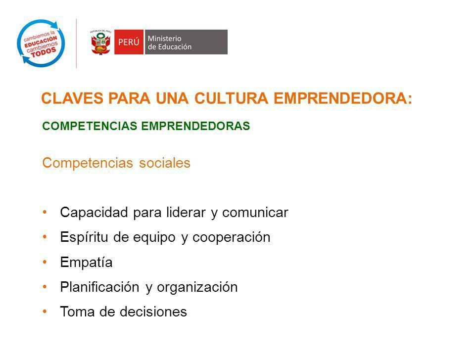 CLAVES PARA UNA CULTURA EMPRENDEDORA: