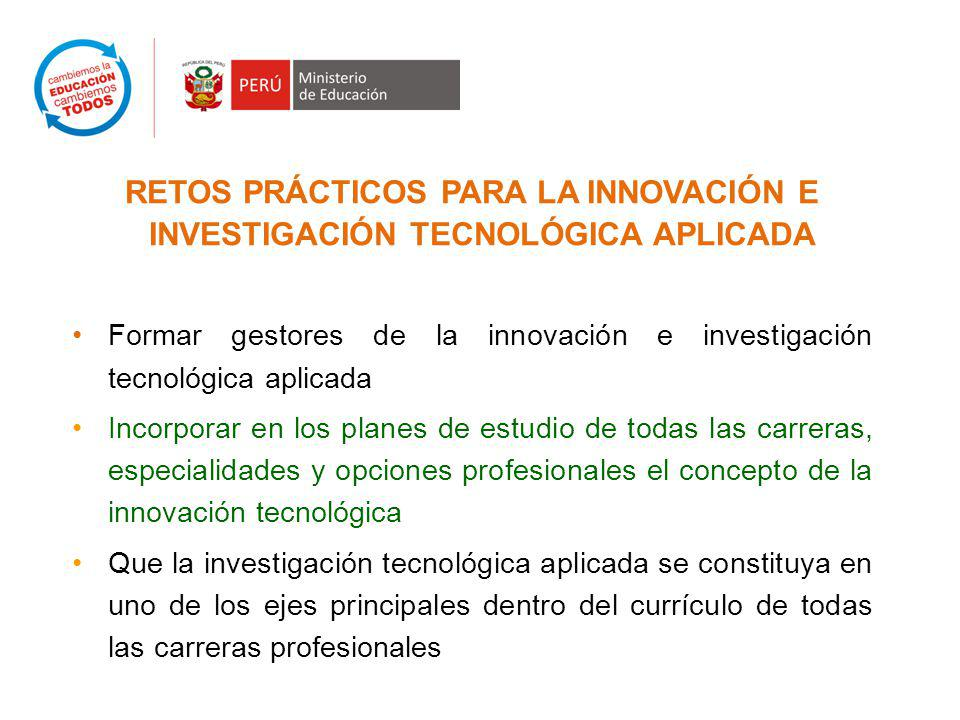 RETOS PRÁCTICOS PARA LA INNOVACIÓN E INVESTIGACIÓN TECNOLÓGICA APLICADA