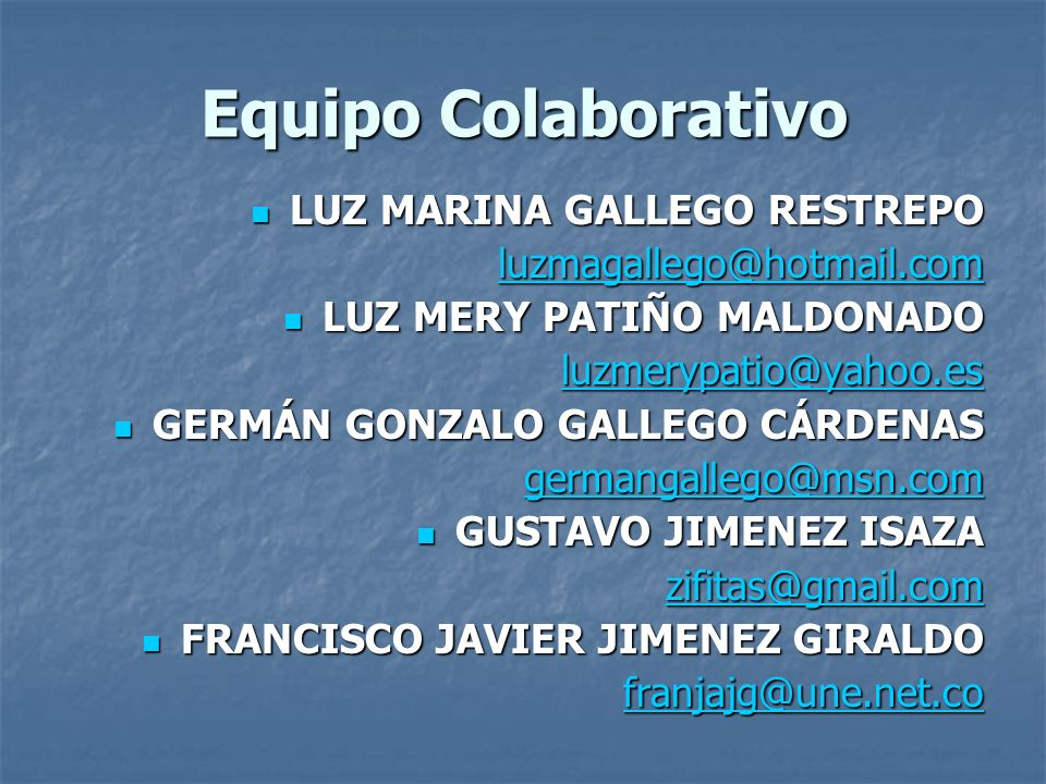Equipo Colaborativo LUZ MARINA GALLEGO RESTREPO
