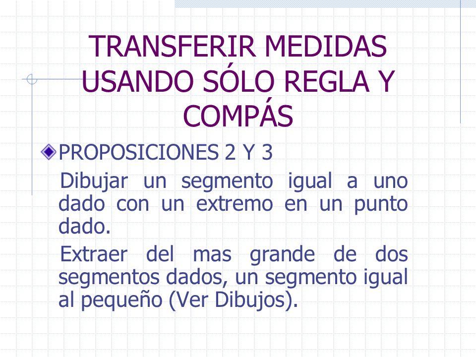 TRANSFERIR MEDIDAS USANDO SÓLO REGLA Y COMPÁS
