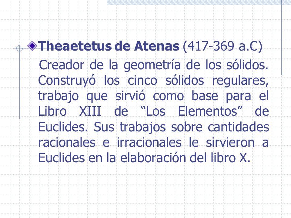 Theaetetus de Atenas (417-369 a.C)