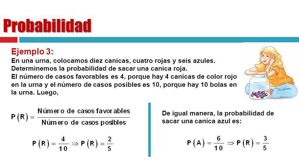 Probabilidad Ejemplo 3: