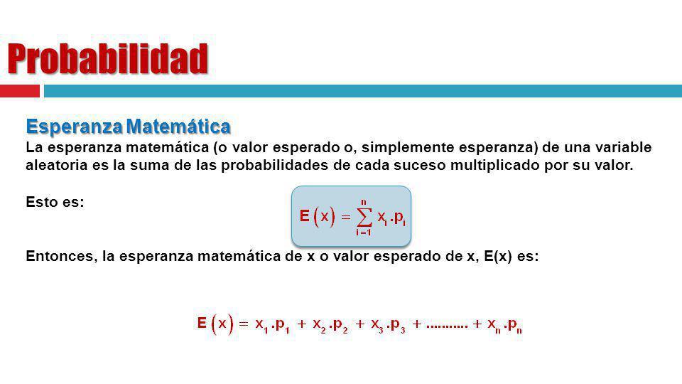 Probabilidad Esperanza Matemática
