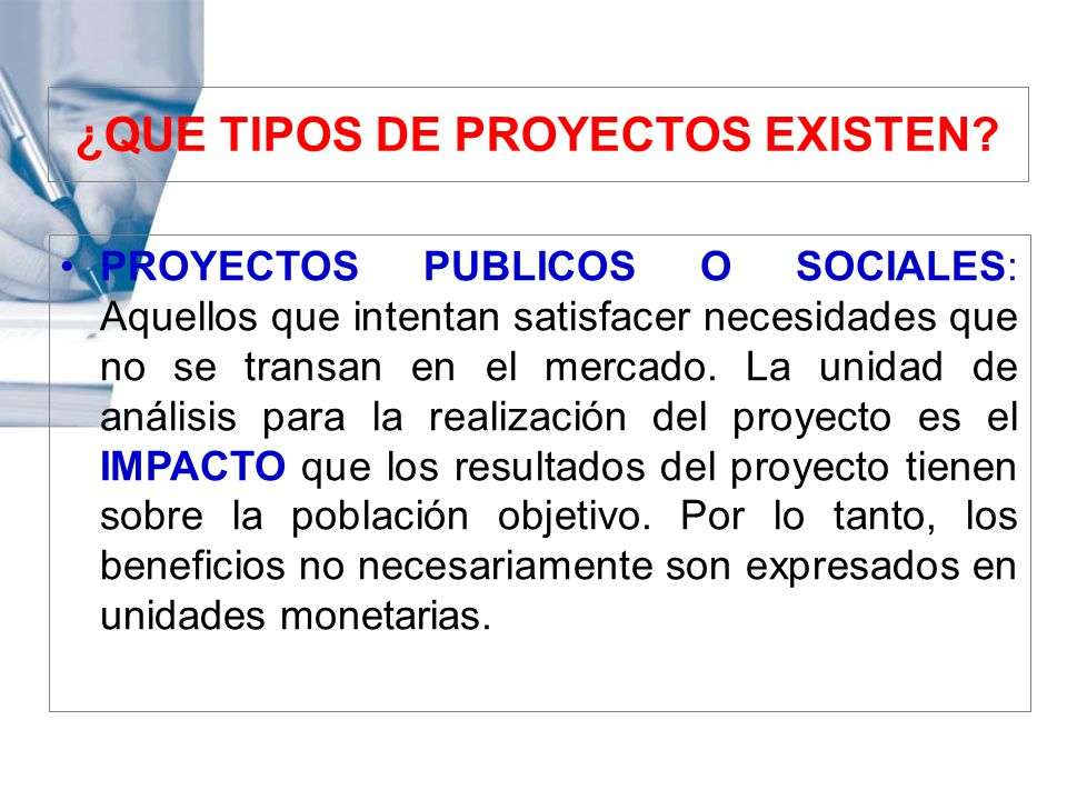 ¿QUE TIPOS DE PROYECTOS EXISTEN