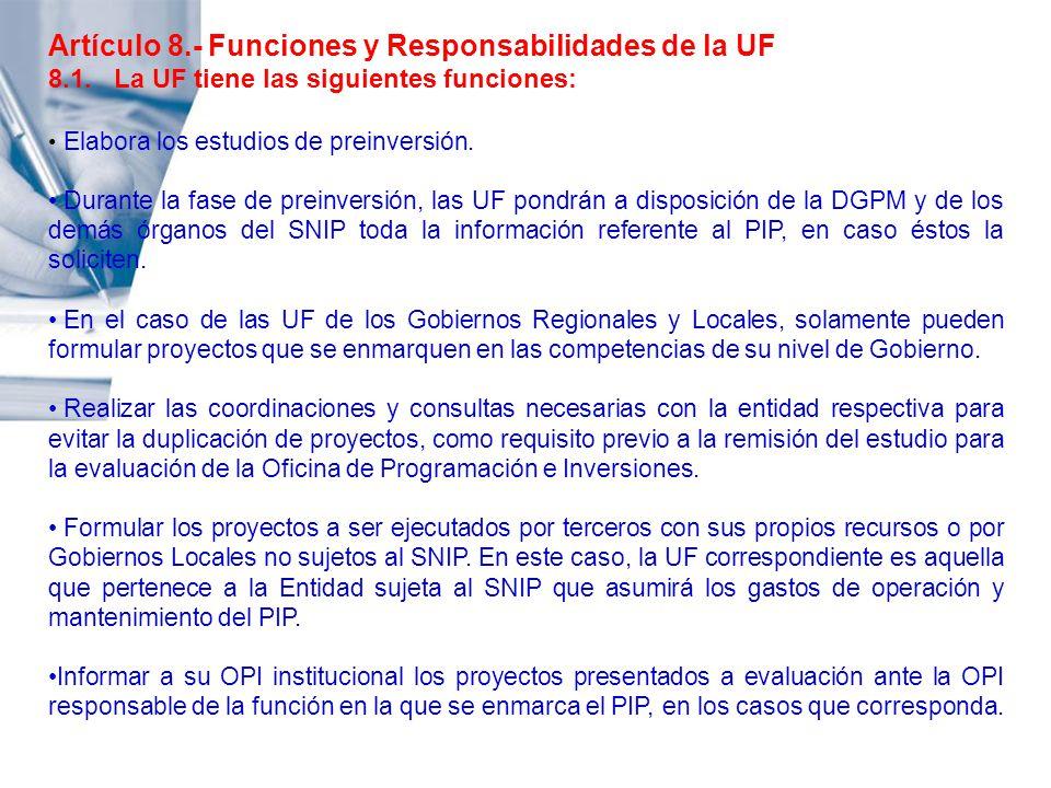Artículo 8.- Funciones y Responsabilidades de la UF
