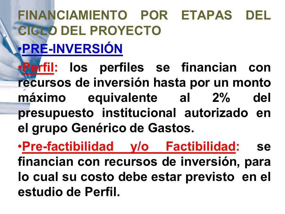 FINANCIAMIENTO POR ETAPAS DEL CICLO DEL PROYECTO