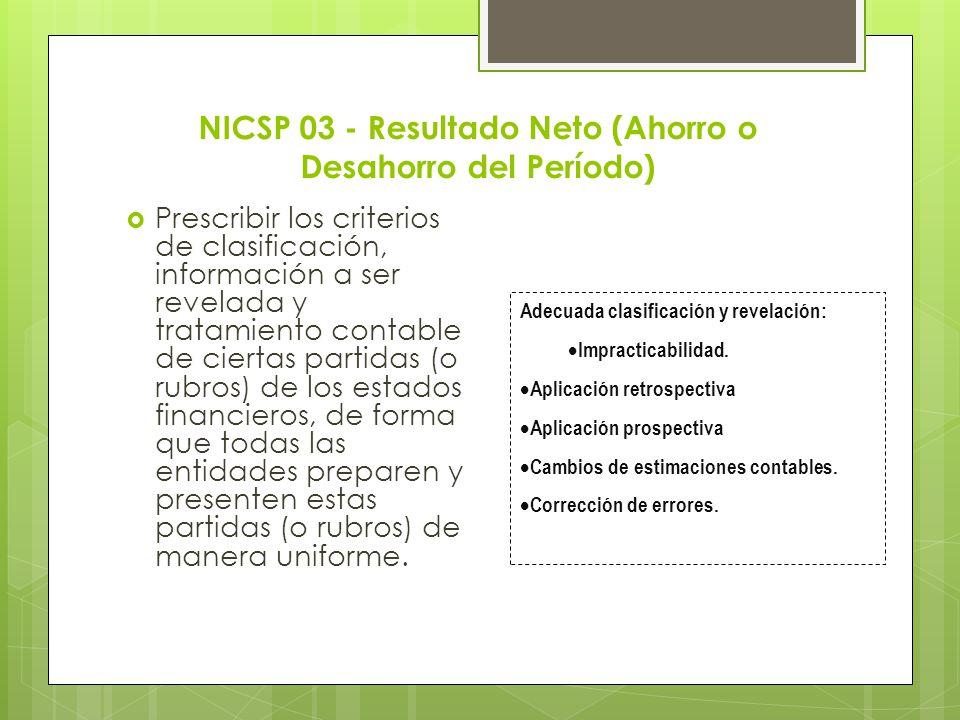 NICSP 03 - Resultado Neto (Ahorro o Desahorro del Período)