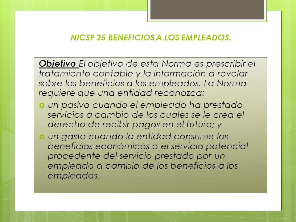 NICSP 25 BENEFICIOS A LOS EMPLEADOS.
