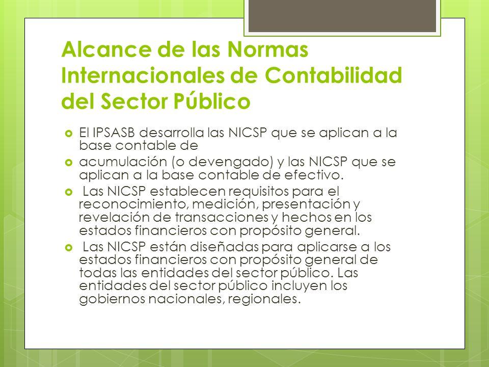 Alcance de las Normas Internacionales de Contabilidad del Sector Público