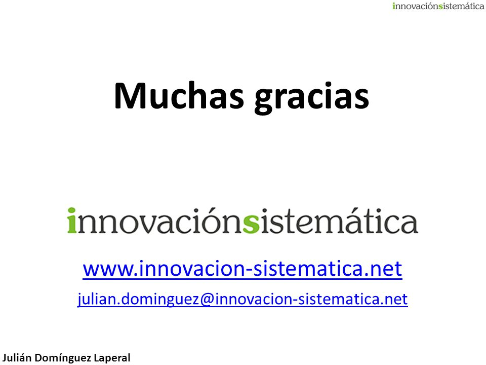 Muchas gracias www.innovacion-sistematica.net
