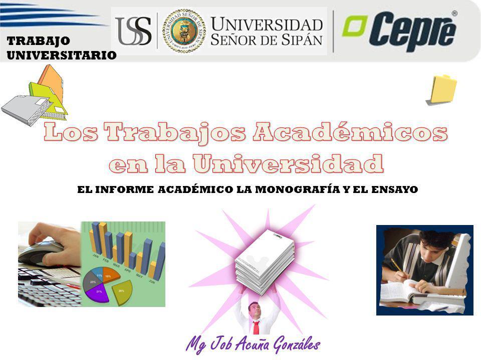 Los Trabajos Académicos en la Universidad