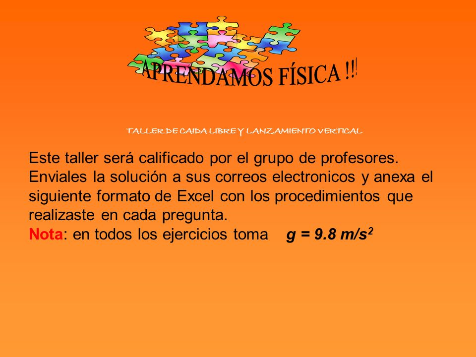 TALLER DE CAIDA LIBRE Y LANZAMIENTO VERTICAL