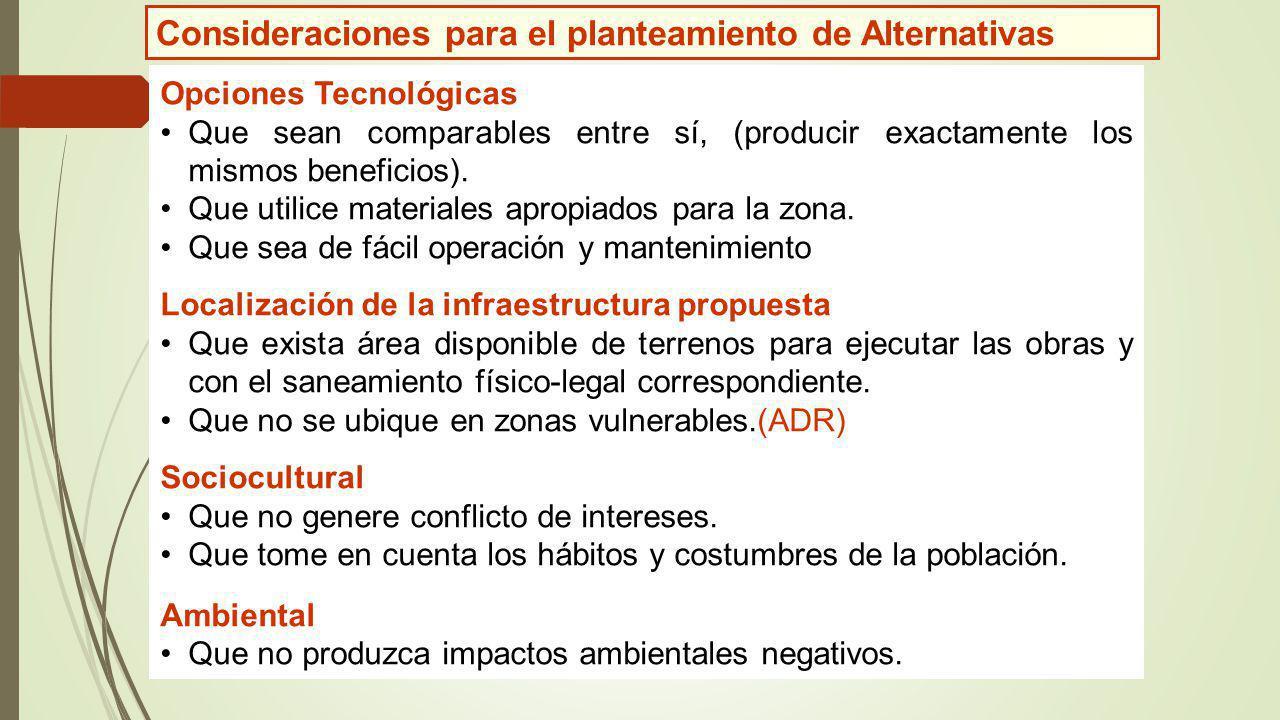 Consideraciones para el planteamiento de Alternativas