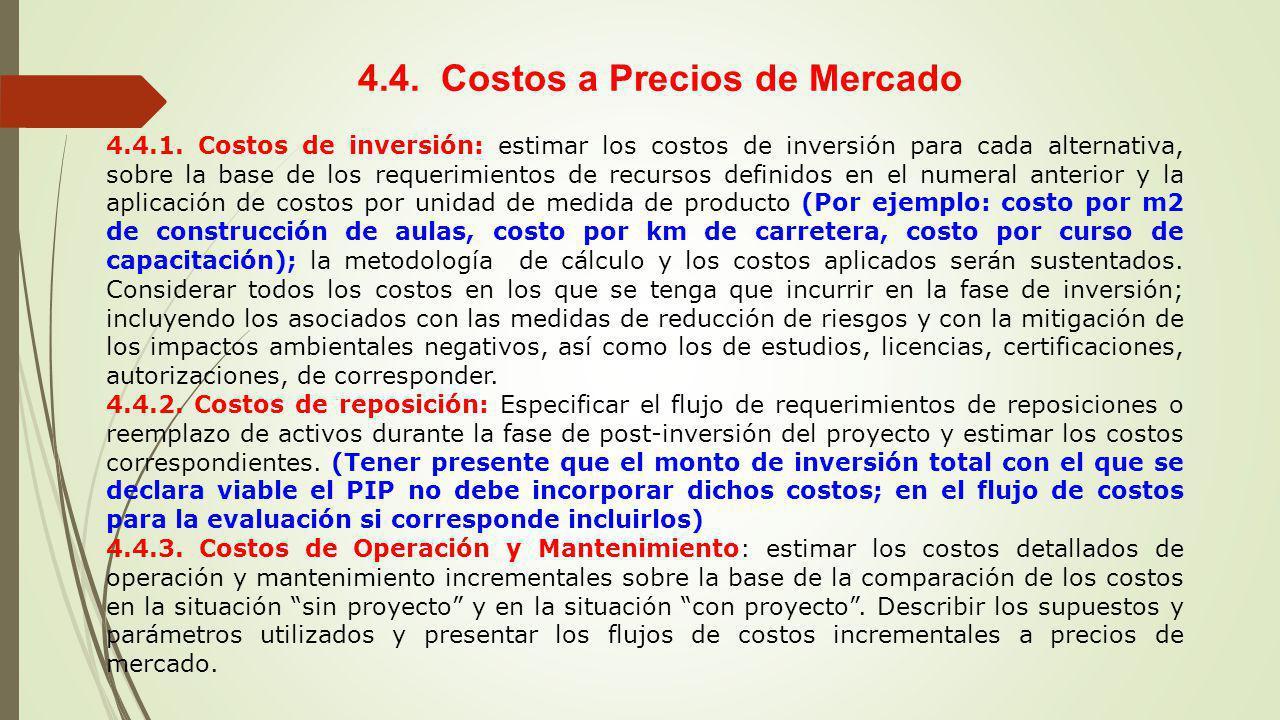 4.4. Costos a Precios de Mercado